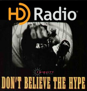 HD Radio: Don't believe the hype