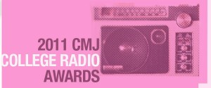 Nominations Open for 2011 CMJ College Radio Awards