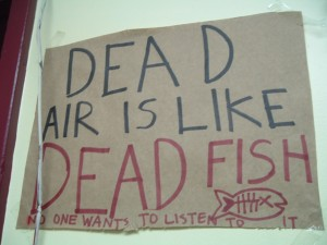Dead Air is Like Dead Fish (Photo: J. Waits)