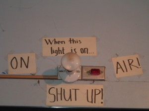 When This Light is On...Shut Up! (Photo: J. Waits)