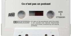 Ce n'est pas un podcast