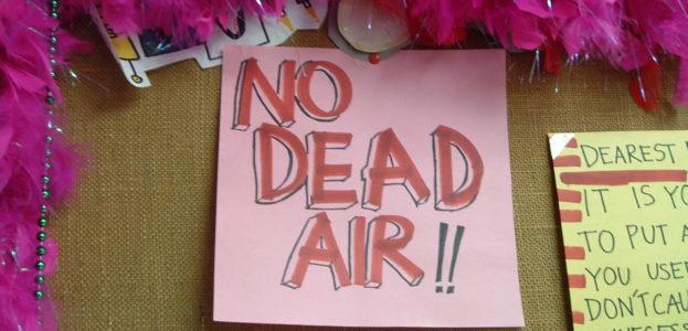 No Dead Air sign at college radio station KJUC at UC Santa Barbara (photo: J. Waits)
