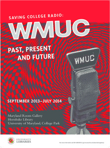 WMUC Saving College Radio Exhibit