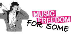 Music Freedom... For Some