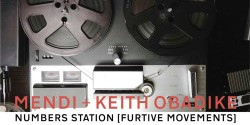 Mendi+Keith_Obadike-NumbersStations-FurtiveMovements
