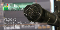 Radio-Survivor-Vlog-2-feature-image