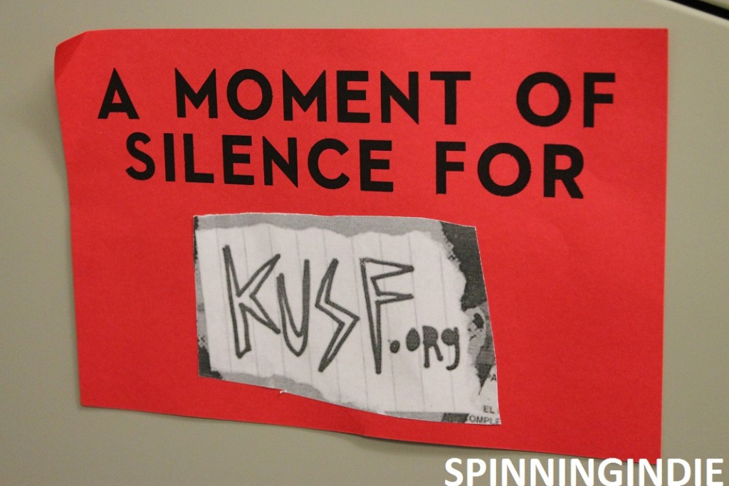 A moment of silence for KUSF.org sign. Photo: J. Waits