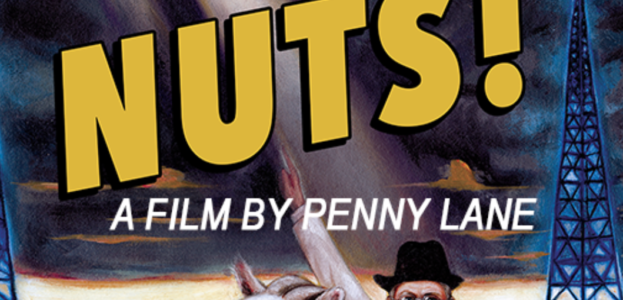Nuts! a documentary film about John Romulus Brinkley