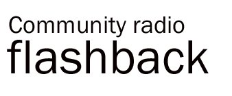 Community radio flashback