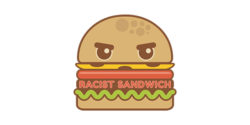 Podcast 101 - Racist Sandwich