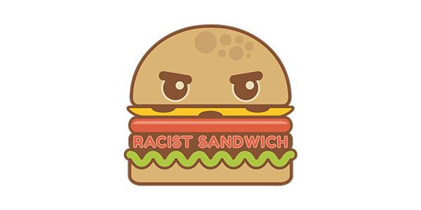 Podcast 101 - Racist Sandwich