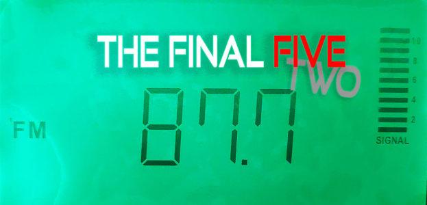 87.7 FM dial - the final five